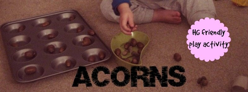Acorns – Day 8 Toddler Play Challenge