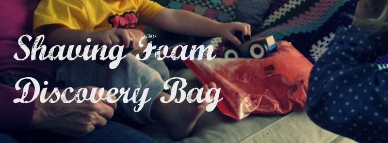 Shaving Foam Discovery Bag – Day 13 Toddler Play Challenge