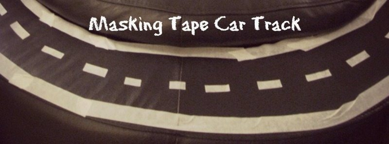 Masking Tape Car Track – Day 26 Toddler Play Challenge