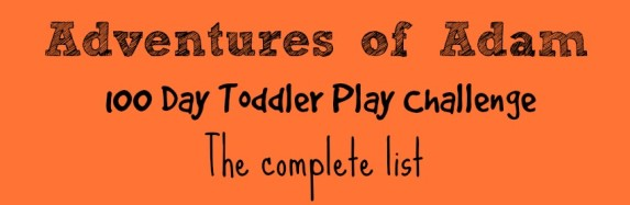 100 Day Toddler Play Challenge