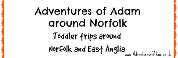 Adventures of Adam around Norfolk