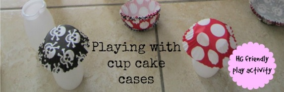 Playing With Cup Cake Cases