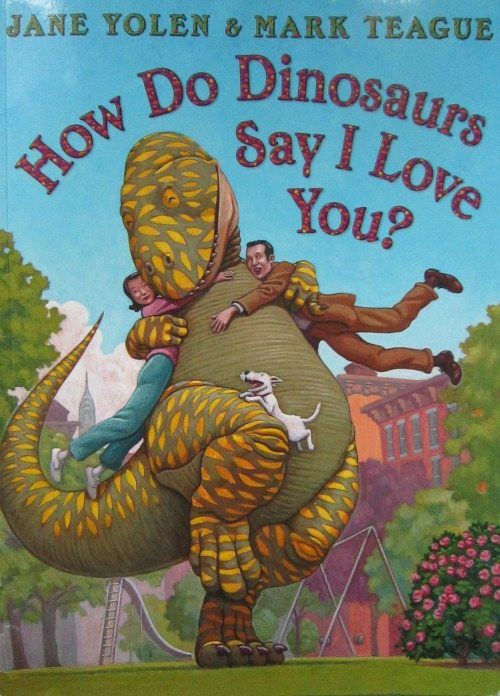 Adventures of Adam How Do Dinosaurs say I love you by Jane Yolen