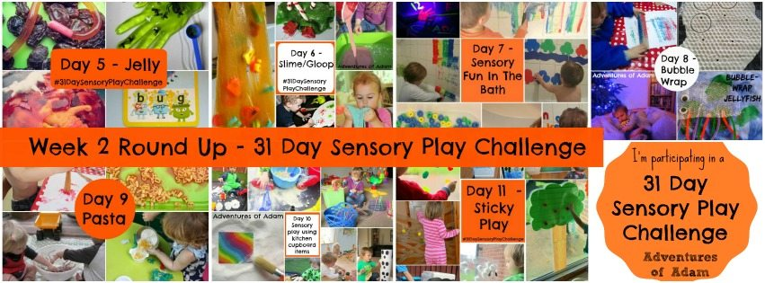 Adventures of Adam Week 2 round up 31 Day Sensory Play Challenge