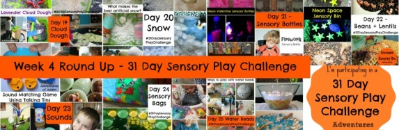 Week 4 Round Up – 31 Day Sensory Play Challenge