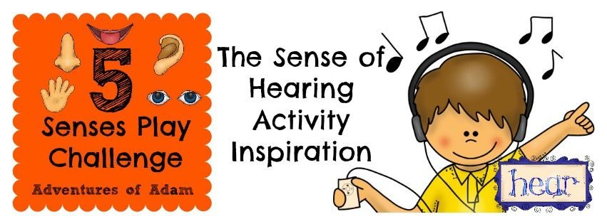 The Sense of Hearing – Activity Inspiration