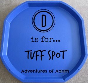 Adventures of Adam D is for Tuff Spot