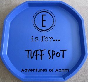 Adventures of Adam E is for Tuff Spot