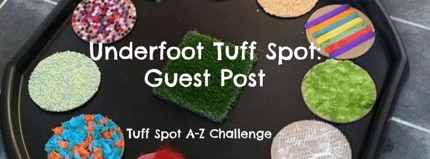 Adventures of Adam Underfoot Tuff Spot A to Z Challenge