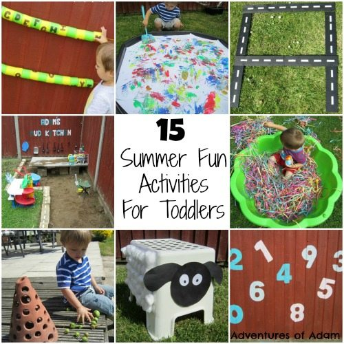 Adventures of Adam 15 Summer Fun Activities For Toddlers