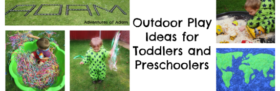 Outdoor Play Ideas for Toddlers and Preschoolers