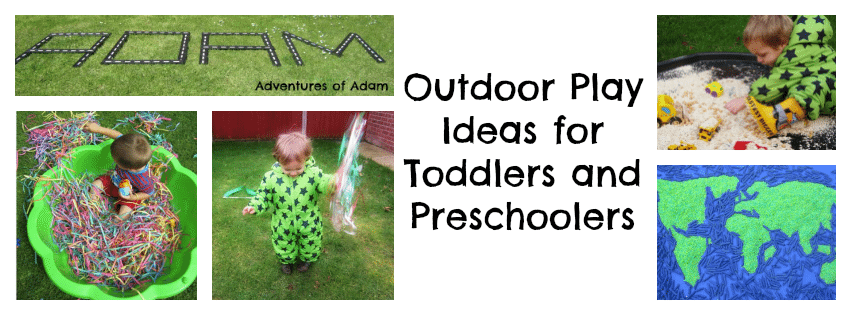 Adventures of Adam Outdoor Play Ideas for Toddlers and Preschoolers