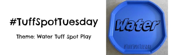 Water Tuff Spot Tuesday