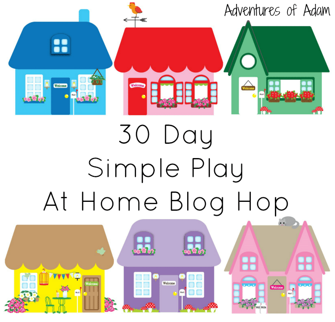 Adventures of Adam 30 Day Simple Play At Home Blog Hop