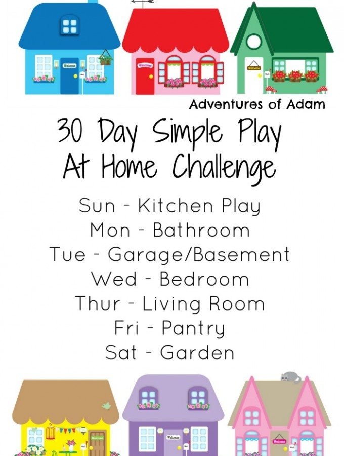 30 Day Simple Play At Home Challenge Adventures of Adam