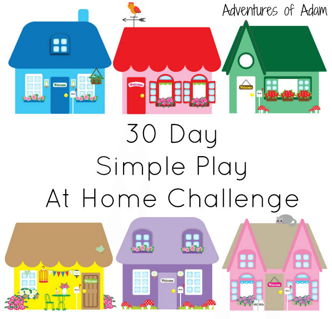Adventures of Adam 30 Day Simple Play At Home Challenge