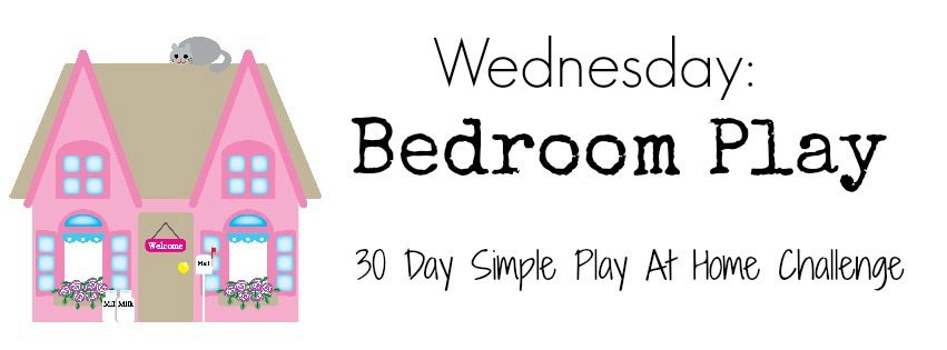 Bedroom play activities