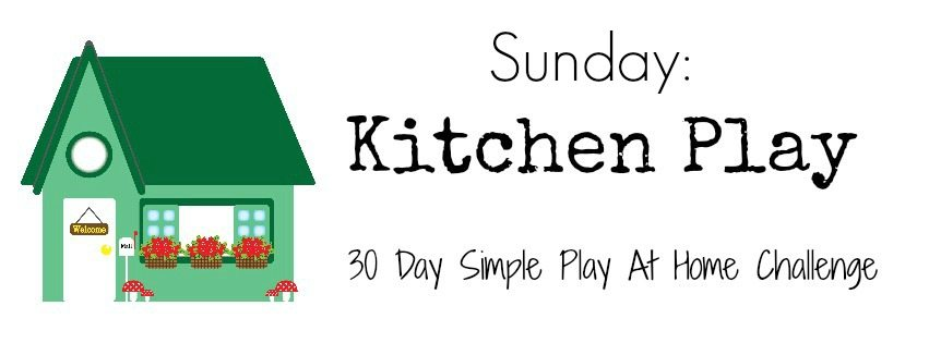 Kitchen Play activities
