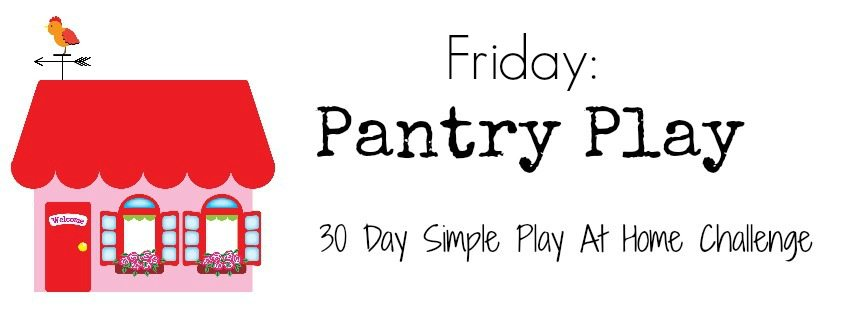Pantry Play Activities