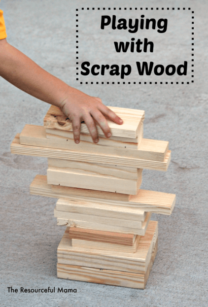 playing-with-scrap-wood resourceful mama