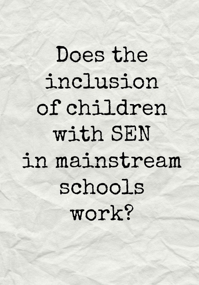 Does the inclusion of children with SEN in mainstream schools work