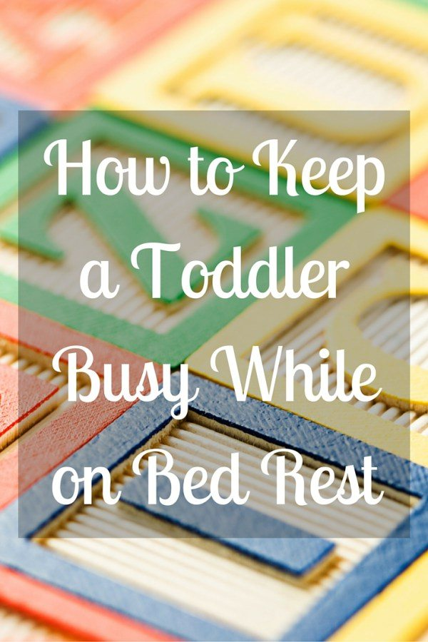 How-to-Keep-a-Toddler-Busy-While-on-Bed-Rest