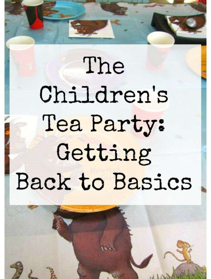 The Children's Tea Party: Getting Back to Basics