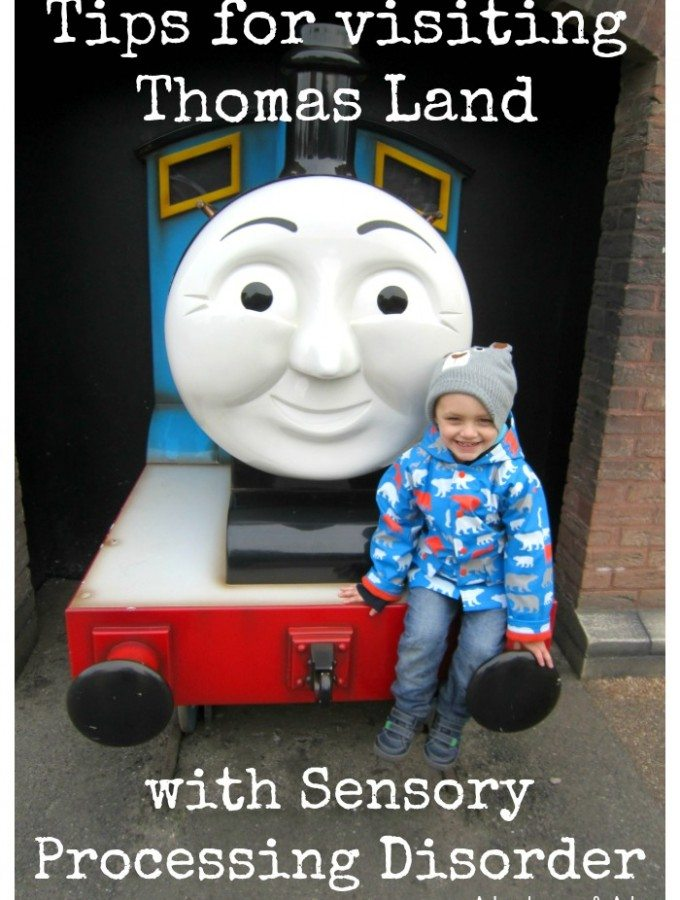 Tips for visiting Thomas Land with Sensory Processing Disorder
