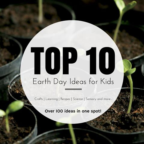 Top 10 Earth Day ideas