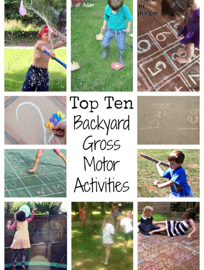 Top Ten Backyard Gross Motor Activities