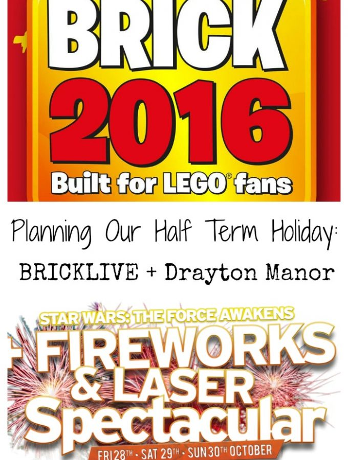 Planning Our Half Term Holiday – BRICKLIVE and Drayton Manor