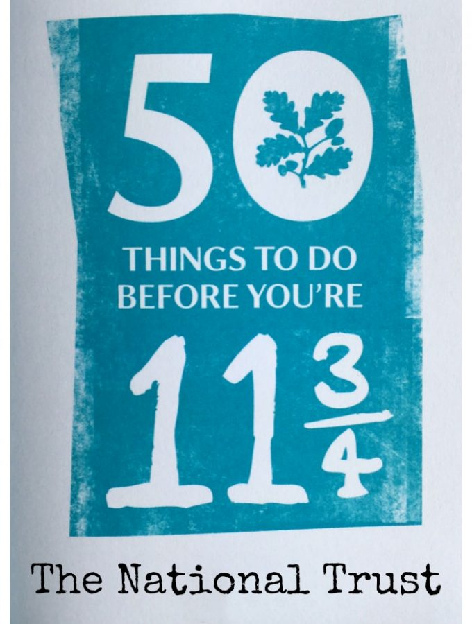 50 Things To Do Before You're 11 3/4 with National Trust
