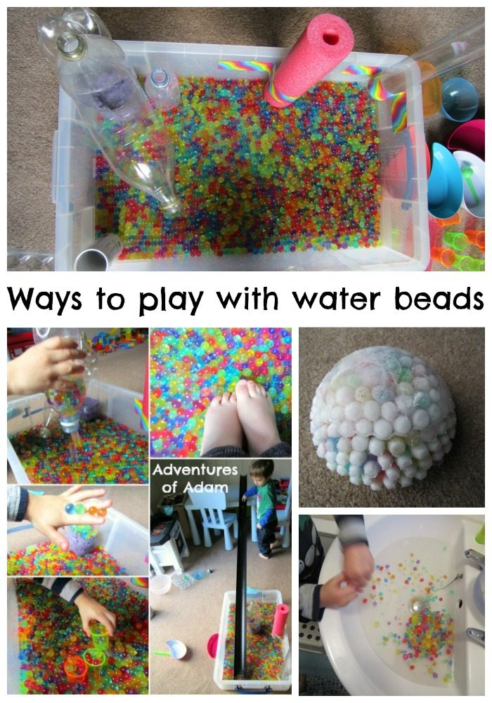 Ways to play with water beads adventures of adam