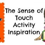 Adventures of Adam The sense of touch activity inspiration
