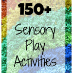 Adventures of Adam 150 Sensory Play Activities