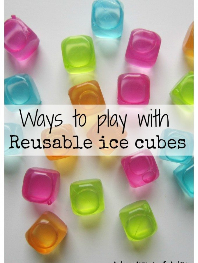 Ways to play with reusable ice cubes Adventures of Adam