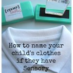 How to name your child's clothes if they have Sensory Processing Disorder
